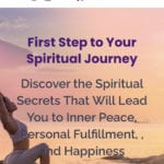 first step to your spiritual journey